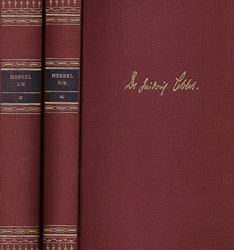 Friedrich Hebbel: Werke in zwei Bänden. [Die Bibliothek deutscher Klassiker - Band 45 und Band 46]