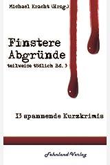 Finstere Abgründe: teilweise tödlich, Bd. 3 Kindle Ausgabe