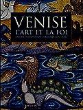 Venise - L'Art et la foi - L'Ancien Testament dans la Basilique Saint-Marc