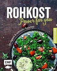 Rohkost   Power For You: 20 Vegane U0026 Schnelle Gerichte