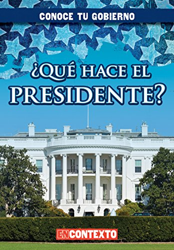 Qué hace el presidente?/What Does the President Do? par Kathleen Connors