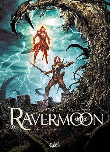 Ravermoon T3 - Le Feu dévorant