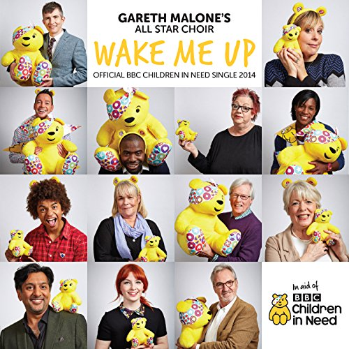 Gareth Malone's All Star Choir - Wake Me Up