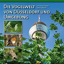 Die Vogelwelt von Düsseldorf und Umgebung