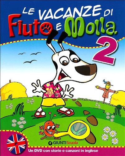 Le vacanze di Fiuto e Molla 2,  Cartaruga e Lumacarta (DVD da scaricare) di AAVV