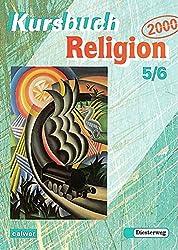 Kursbuch Religion 2000: Arbeitsbuch 5 / 6