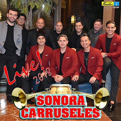 Live! 2018 - Carruseles Sonora La