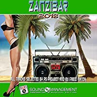 Zanzibar 2018 (Selected by PS Project & Fabio Match) [Hit Mania 2018]