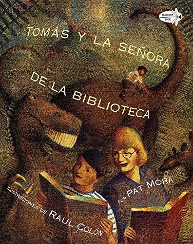 Tomas Y LA Senora De LA Biblioteca/Tomas and the Library Lady di Pat Mora