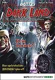 Dark Land - Folge 002: Kein Zurück! (Anderswelt John Sinclair Spin-off 2)
