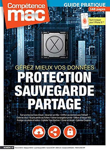 Compétence Mac 47 : Protection - Sauvegarde - Partage : Gérez mieux vos données par Guillaume GÈTE Gérald VIDAMMENT