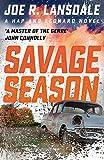 Savage Season: Hap and Leonard Book 1 (Hap and Leonard Thrillers)