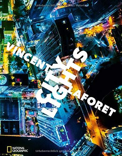 Metropole Ein Licht (Bildband Metropolen von oben: City Lights - Metropolen bei Nacht. Pulitzer-Preisträger Vincent Laforet zeigt Städte von oben: Lichter der Stadt in London, New York, Barcelona, Berlin und mehr.)