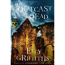 The Outcast Dead (Ruth Galloway Mysteries) by Elly Griffiths (2014-03-11)