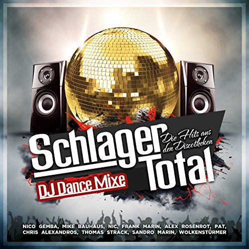 Schlager Total - Die Hits aus ...