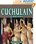 Cuchulain of Muirthemne [Illustrated]
