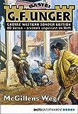 G. F. Unger Sonder-Edition 84 - Western: McGillens Weg