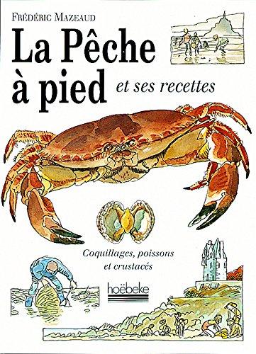 La pêche à pied par Frédéric Mazeaud