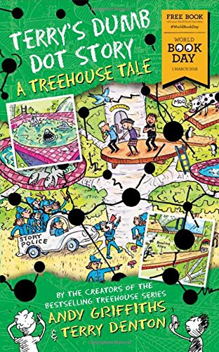 Terry's Dumb Dot Story: A Treehouse Tale (World Book Day 2018) (For Morrisons Use Only) por Andy Griffiths