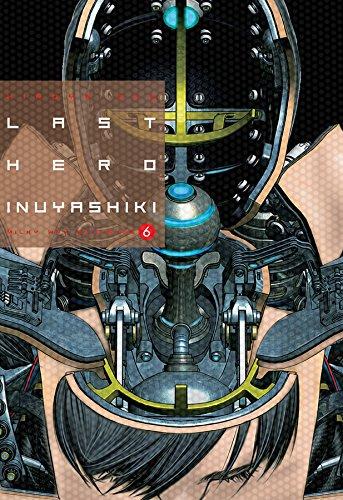 Last Hero Inuyashiki, Vol. 6 por Hiroya Oku