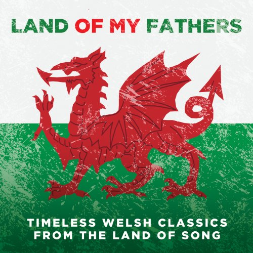 Land Of My Fathers: Timeless W...