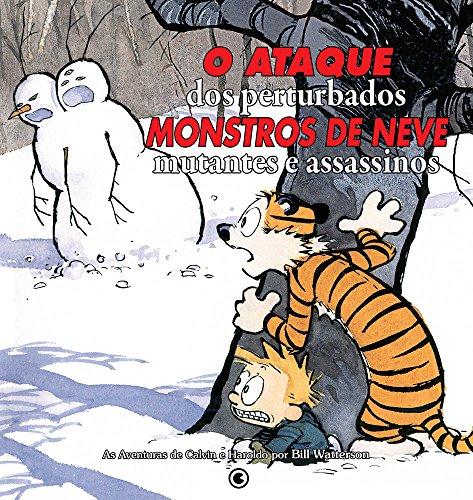 Calvin & Haroldo. O Ataque Dos Perturbados Monstros De Neve Mutantes Assassinos (Em Portuguese do Brasil)
