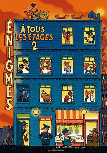 Énigmes à tous les étages T. 2 par Paul Martin