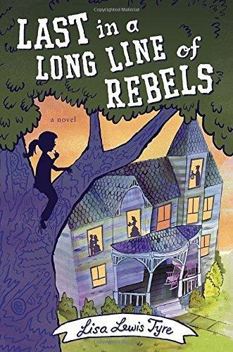 Last in a Long Line of Rebels by Lisa Lewis Tyre (2015-09-29)