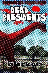 Exponential Apocalypse: Dead Presidents by Eirik Gumeny (2012-07-31)