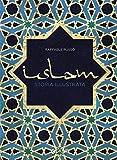 Islam. Storia illustrata