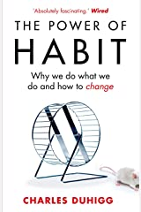 The Power of Habit: Why We Do What We Do, and How to Change Paperback
