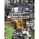 L'Afrique et la planète Football