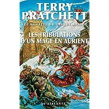 Les Tribulations d'un mage en Aurient: Les Annales du Disque-monde, T17