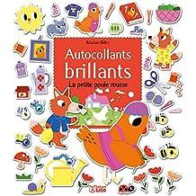 Mes contes en autocollants brillants: La petite poule rousse - Dès 3 ans