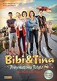Bibi & Tina - Tohuwabohu total! -  Das Buch zum Film: Roman - Bettina Börgerding, Wenka von Mikulicz