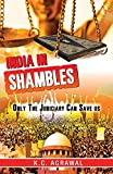 India In Shambles Only The Judiciary Can Save Us