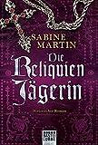 Die Reliquienjägerin: Historischer Roman (Klassiker. Historischer Roman. Bastei Lübbe Taschenbücher)