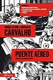 Carvalho: Puente aéreo ((1) Serie Carvalho)