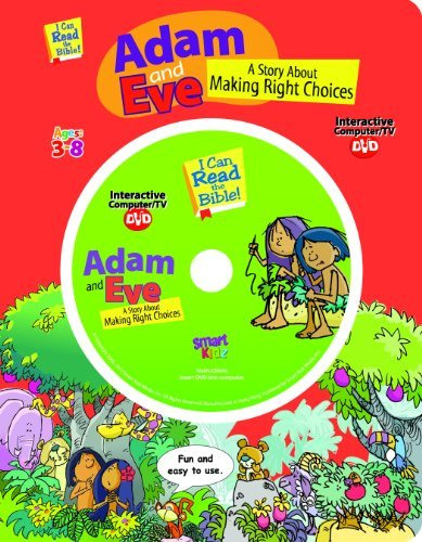 Adam and Eve: A Story about Making Right Choices (I Can Read the Bible!) by Ron Berry (2012-02-01)