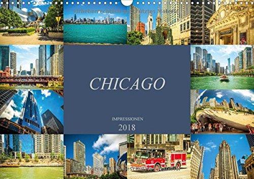 Chicago Impressionen (Wandkalender 2018 DIN A3 quer): Beeindruckende, faszinierende Impressionen von Chicago (Monatskalender, 14 Seiten ) (CALVENDO Orte)