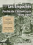 Les Empochés - Poche de l'Atlantique (1939-1945) La Tremblade et la presqu'île d'Arvert