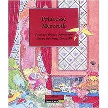 Princesse Mercredi