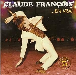 Claude François... En vrai