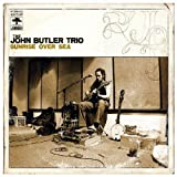The John Butler Trio: Sunrise Over Sea (Audio CD)