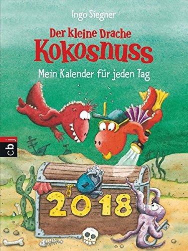 Der kleine Drache Kokosnuss - Mein Kalender für jeden Tag 2018