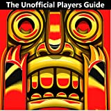 Temple Run 1: Unofficial Underground Tips & Secrets Guide (English Edition)