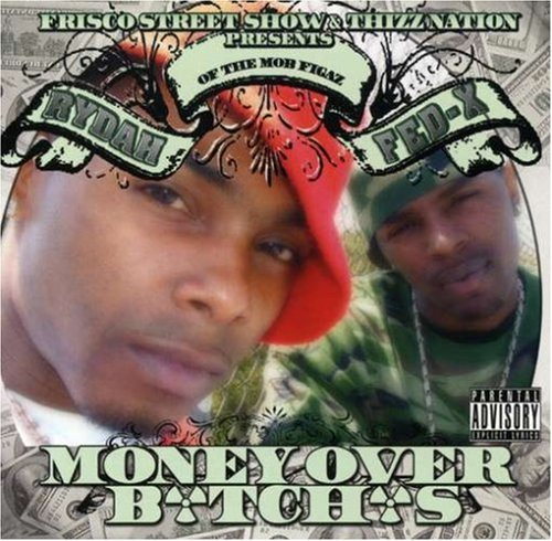 money-ova-bitches