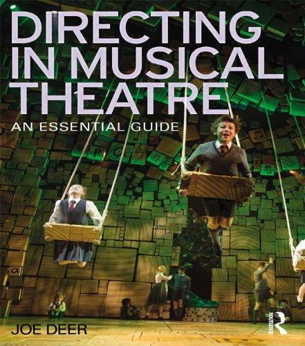 Directing in Musical Theatre: An Essential Guide por Joe Deer