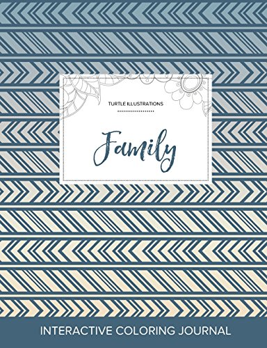 Adult Coloring Journal: Family (Turtle Illustrations, Tribal) PDF Books