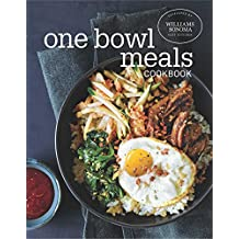 One Bowl Meals Cookbook
